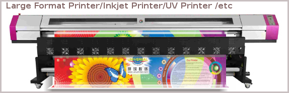 Large Format Printers Inkjet Printers UV Printers both Eco-solvent Solvent ,water based and UV based